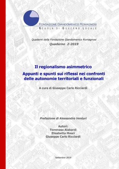 Il regionalismo asimmetrico. Appunti e spunti sui riflessi nei confronti delle autonomie territoriali e funzionali