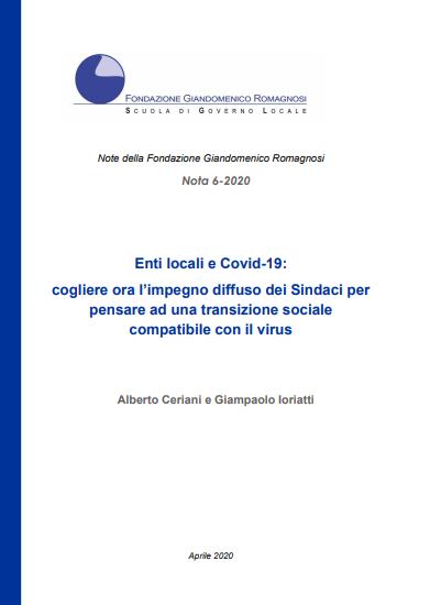 Enti locali e Covid-19: cogliere ora l'impegno diffuso dei Sindaci per pensare ad una transizione sociale compatibile con il virus